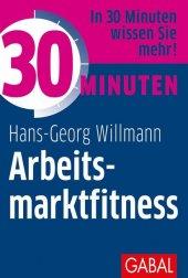30 Minuten Arbeitsmarktfitness