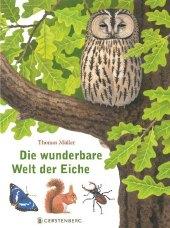 Die wunderbare Welt der Eiche