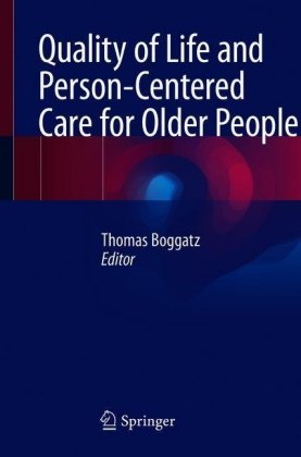 Quality of Life and Person-Centered Care for Older People