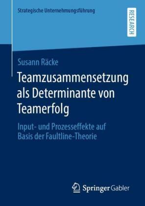 Teamzusammensetzung als Determinante von Teamerfolg