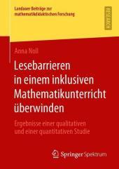 Lesebarrieren in einem inklusiven Mathematikunterricht überwinden