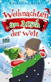 Weihnachten am Arsch der Welt