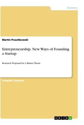 Entrepreneurship. New Ways of Founding a Startup