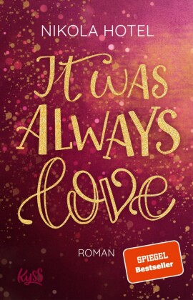 It was always love