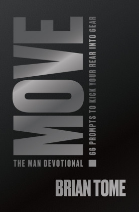 Move, The Man Devotional