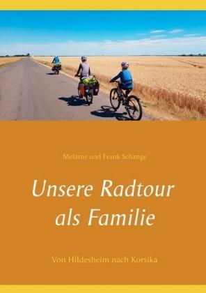 Unsere Radtour als Familie