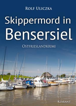 Skippermord in Bensersiel. Ostfrieslandkrimi