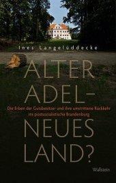 Alter Adel - neues Land?