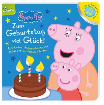Peppa Pig: Zum Geburtstag viel Glück!, m. Soundeffekt