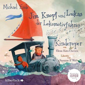 Jim Knopf und Lukas der Lokomotivführer - Kinderoper, 1 Audio-CD