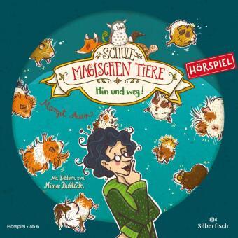 Die Schule der magischen Tiere - Hin und weg! Das Hörspiel, 1 Audio-CD
