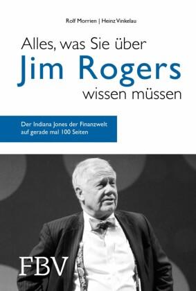 Alles, was Sie über Jim Rogers wissen müssen