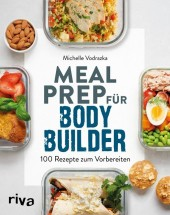 Meal Prep für Bodybuilder