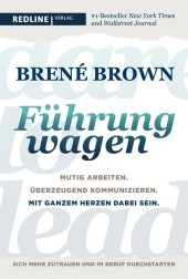 Dare to lead - Führung wagen
