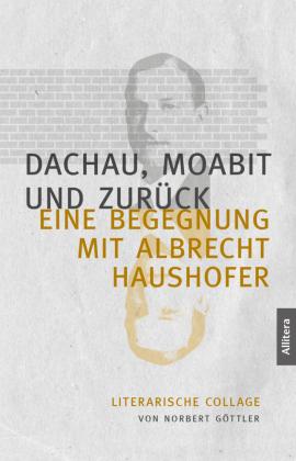 Dachau, Moabit und zurück