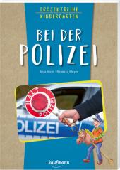 Projektreihe Kindergarten - Bei der Polizei Cover