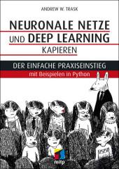 Neuronale Netze und Deep Learning kapieren