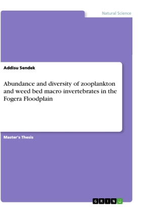 Abundance and diversity of zooplankton and weed bed macro invertebrates in the Fogera Floodplain