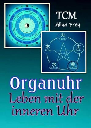 Organuhr - Leben mit der inneren Uhr