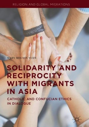 Solidarity and Reciprocity with Migrants in Asia