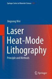 Laser Heat-Mode Lithography