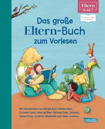 Eltern für dich: Das große ELTERN-Buch zum Vorlesen