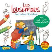 Leo Lausemaus freut sich auf die Schule: Das Mal- und Mitmachbuch Cover