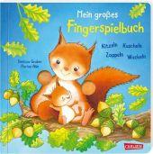 Mein großes Fingerspielbuch: Kitzeln, Kuscheln, Zappeln, Wackeln
