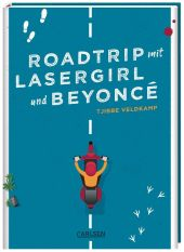 Roadtrip mit Lasergirl und Beyoncé