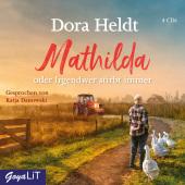 Mathilda oder Irgendwer stirbt immer, 4 Audio-CD Cover