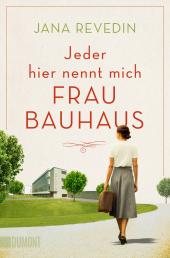 Jeder hier nennt mich Frau Bauhaus Cover