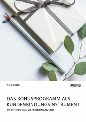 Das Bonusprogramm als Kundenbindungsinstrument