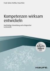 Kompetenzen wirksam entwickeln - inkl. Arbeitshilfen online