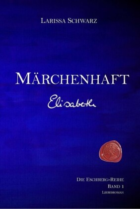 Märchenhaft - Elisabeth