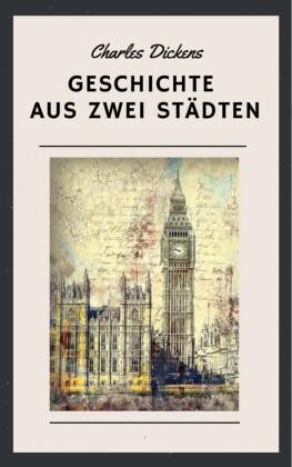 Charles Dickens - Geschichte aus zwei Städten