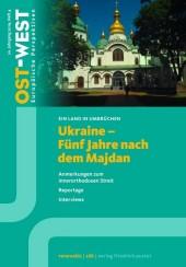 Ukraine - Fünf Jahre nach dem Majdan