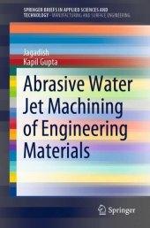 Abrasive Water Jet Machining of Engineering Materials