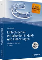 Einfach genial entscheiden in Geld- und Finanzfragen Cover