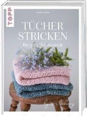Tücher stricken für jede Jahreszeit Cover