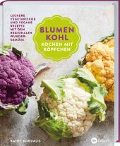 Blumenkohl: Kochen mit Köpfchen Cover