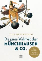 Die ganze Wahrheit über Münchhausen & Co. Cover