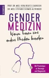 Gendermedizin: Warum Frauen eine andere Medizin brauchen Cover