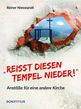 """""""Reißt diesen Tempel nieder!"""""""
