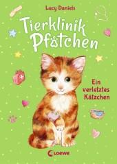 Tierklinik Pfötchen - Ein verletztes Kätzchen Cover