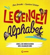 Legenden-Alphabet - Jungs, die ihren eigenen Weg gegangen sind Cover