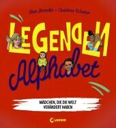Legenden-Alphabet - Mädchen, die die Welt verändert haben Cover
