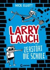 Larry Lauch zerstört die Schule Cover