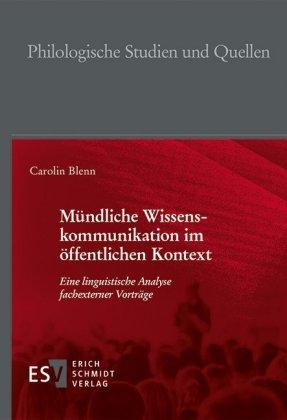 Blenn, Carolin: Mündliche Wissenskommunikation im öffentlichen Kontext
