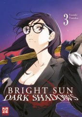 Bright Sun - Dark Shadows - Band 3