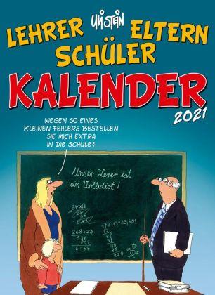 Uli Stein - Lehrer Eltern Schüler Kalender 2021: Monatskalender für die Wand